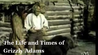 The-Life-and-Times-of-Grizzly-Adams