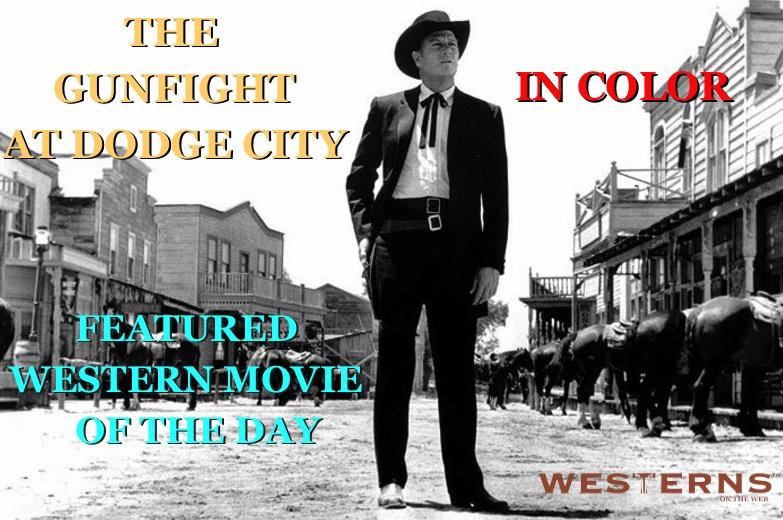 Gunfight at Dodge City Joel McCrea COLOR